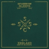 England Keep My Blankets: Lullaby renditions of Frank Turner songs von Sparrow Sleeps
