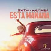 Esta Mañana by Semitoo