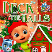 Deck The Halls by LooLoo Kids