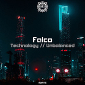Technology / Unbalanced by Falco