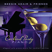 Cocktail Party Piano: Elegant Solo Piano Music for Cocktail Parties de Various Artists