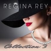 Regina Rey, Collection 3 von Regina Rey