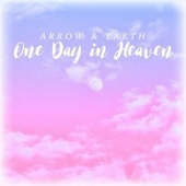 One Day in Heaven von Arrow