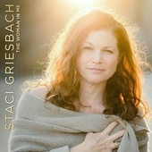 The Woman in Me (Needs the Man in You) by Staci Griesbach