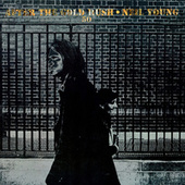 After The Gold Rush (50th Anniversary) van Neil Young