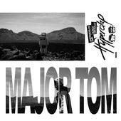 Major Tom (feat. Peter Schilling) (Anstandslos & Durchgeknallt Remix) de Hyperclap