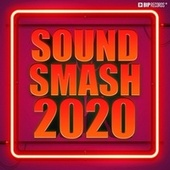Sound Smash 2020 by Various Artists