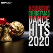 Acoustic Christmas Dance Hits 2020 van Various Artists