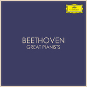 Beethoven - Great Pianists by Ludwig van Beethoven