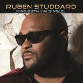 June 28th (I'm Single) by Ruben Studdard
