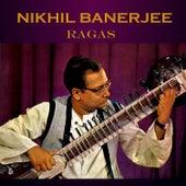 Ragas by Nikhil Banerjee