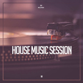 House Music Session by Various Artists