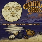 Werewolves and High Tides by Corduroy Gordon