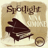 Spotlight on Nina Simone de Nina Simone