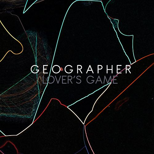 Lover's Game by Geographer