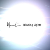 Blinding Lights von Marcus Chow