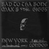 Bad to Tha Bone van Max-B
