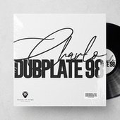 Dubplate 98 (Original) de Charlo