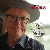 50 Years Since Sit Down Young Stranger by John McLachlan
