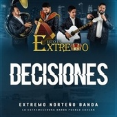 Decisiones fra Extremo Norteño Banda