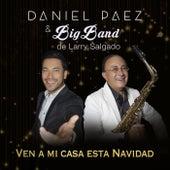 Ven a Mi Casa Esta Navidad de Daniel Paez
