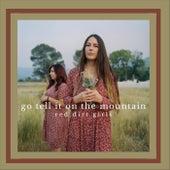 Go Tell It on the Mountain von Red Dirt Girls