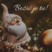 Božić je tu by Various Artists