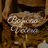 Božićna Večera by Various Artists