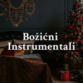 Božićni Instrumentali von Various Artists