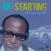 Starting All over My Life de RK