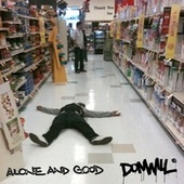 Alone and Good by Donwill