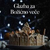 Glazba Za Božićno Veče by Various Artists