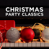 Christmas Party Classics by Various Artists