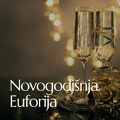 Novogodišnja Euforija by Various Artists