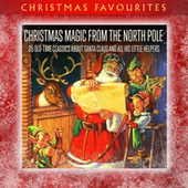 Christmas Magic from the North Pole: 35 Old-time Classics About Santa Claus and All His Little Helpers de Various Artists