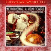 Merry Christmas...All Around the World: 20 of the Best Classic Christmas Songs from Around the World by Various Artists