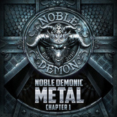Noble Demonic Metal – Chapter 1 von Various Artists