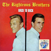 Back to Back by The Righteous Brothers