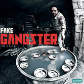 Fake Gangster Trap & Rap Mix by Various Artists