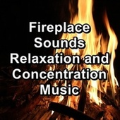 Fireplace Sounds Relaxation and Concentration Music von Christmas Songs