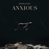 Anxious van Dennis Lloyd