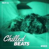 Chilled Beats 003 by Various Artists