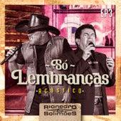 Só Lembranças - EP 3 de Rionegro & Solimões