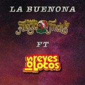 La Buenona (feat. Los Reyes Locos) de Musicalísimo Fuego Indio