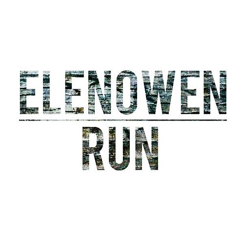 Run - Single by Elenowen