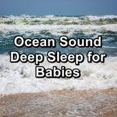 Ocean Sound Deep Sleep for Babies by S.P.A