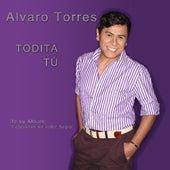 Todita Tu - Single by Alvaro Torres