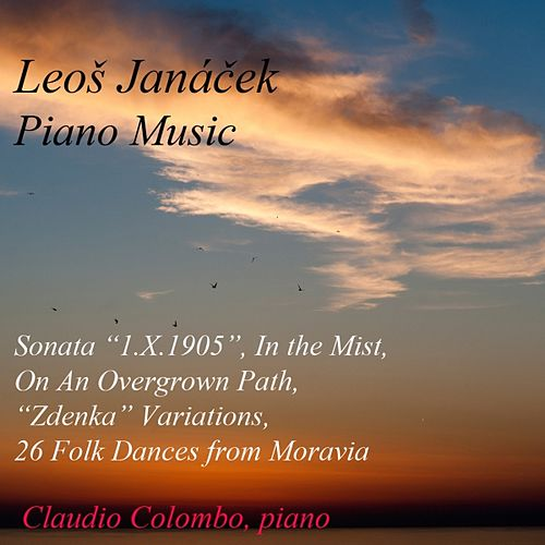 Léos Janacek : Piano Music by Claudio Colombo