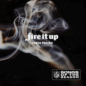Fire It Up by Robin Thicke