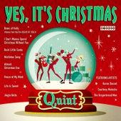 Yes, It's Christmas de Quint